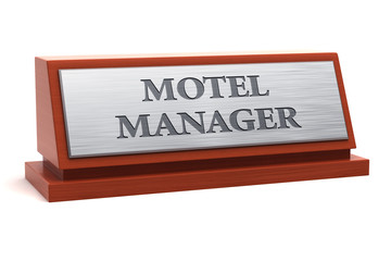 Motel manager job title on nameplate