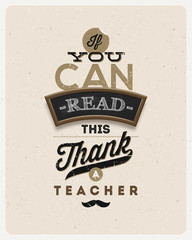 Typographical vintage design - Quote about a teacher