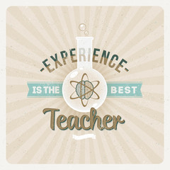 Experience is the best teacher - Quote typographical design