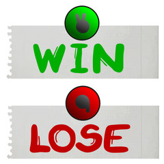 Win and lose