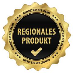 Regionales Produkt - Qualität aus der Region - gold