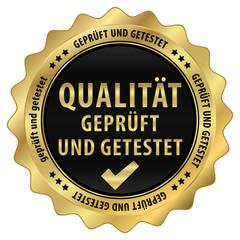 Qualität - geprüft und getestet - gold