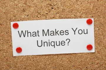 The question What Makes You Unique? on a notice board