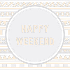 Happy weekend background1