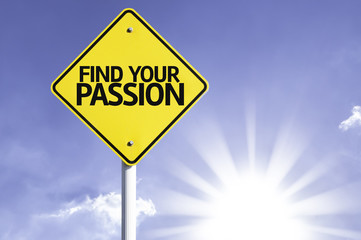 Find your Passion road sign with sun background