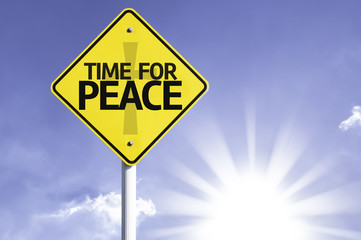 Time for Peace road sign with sun background