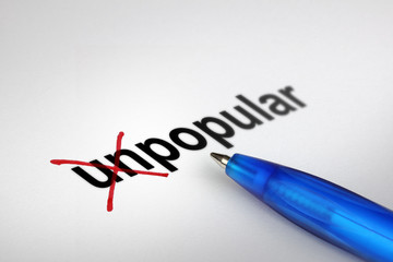 Changing the meaning of word. Unpopular into Popular.
