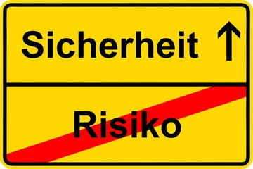 140723-Ortsschild-Sicherheit-Risiko-Safety-Risk