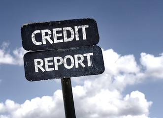 Credit Report sign with clouds and sky background