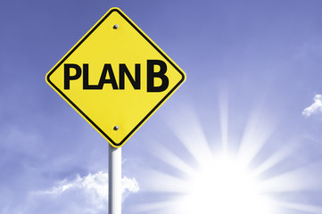 Plan B road sign with sun background