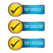 Top Service - Top Qualität - Top Leistung - Button