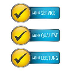 Mehr Service - Mehr Qualität - Mehr Leistung - Button