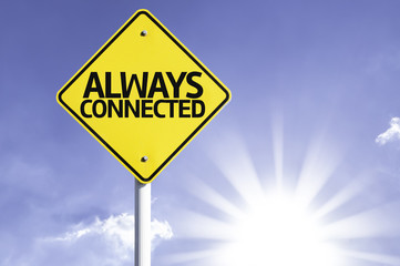 Always Connected road sign with sun background