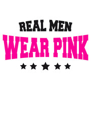 Logo Text Design Real Men Wear Pink