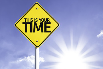 This is Your Time road sign with sun background