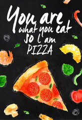 Pizza chalk You are what you eat so l am pizza