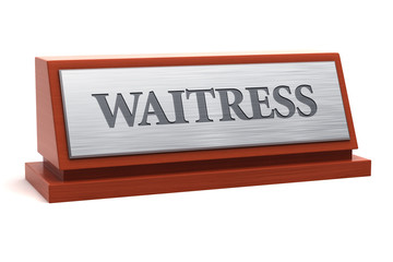 Waitress job title on nameplate