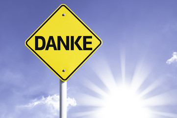 """Danke"" (In German - Thank you) road sign"
