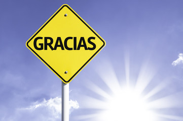 """Gracias"" (In Spanish - Thank you) road sign"
