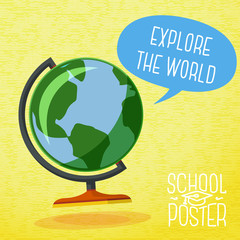 Cute school poster -  globe, with speech bubble and slogan -
