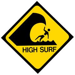High surf warning sign
