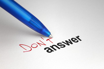 Don't answer. Written on white paper