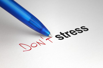 Don't stress. Written on white paper