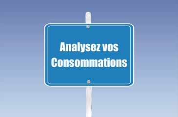 panneau analysez vos consommations