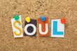 The word Soul on a cork notice board