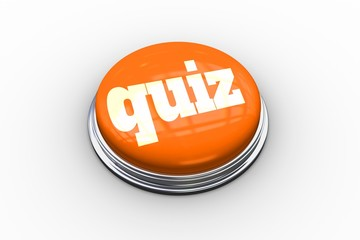 Quiz on shiny orange push button
