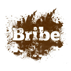 Bribe Messy Blot