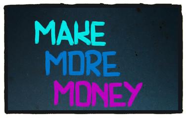 Make More Money Concept