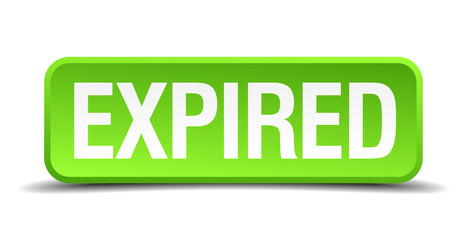 Expired green 3d realistic square isolated button