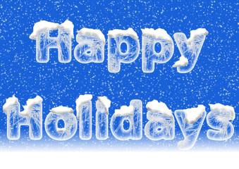 Happy Holidays in Eisschrift mit Schnee