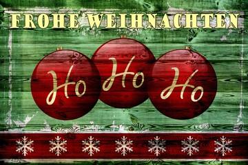 Frohe Weihnachten - Ho Ho Ho - Karte