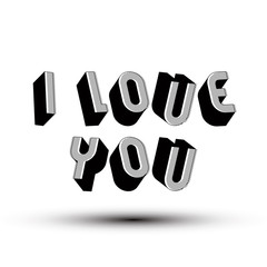 I Love You phrase, 3d retro style geometric letters.