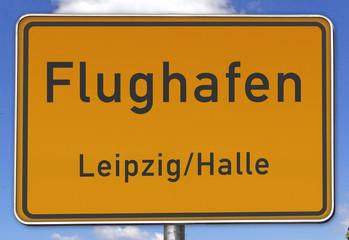 Ortsschild Flughafen Leipzig/Halle