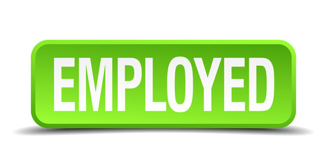 Employed green 3d realistic square isolated button
