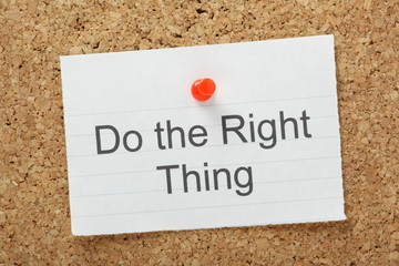 Do The Right Thing reminder on a cork notice board