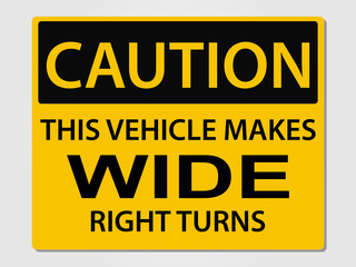 Caution wide turns sign