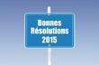 panneau bonnes résolutions 2015