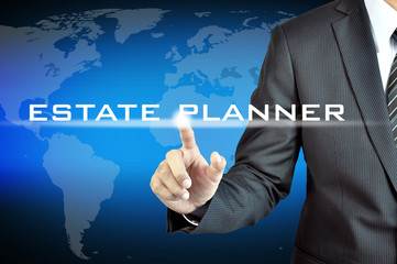 Businessman hand pointing to ESTATE PLANER sign
