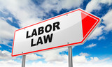 Labor Law on Red Road Sign. poster