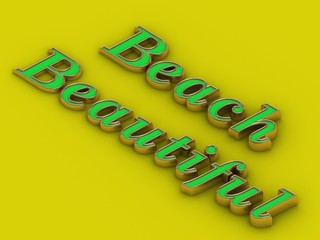 Beautiful Beach - inscription of golden letters on yellow