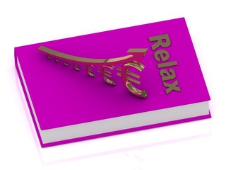 Thick book in rose cover with inscription Relax