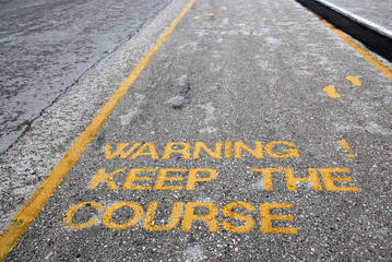 Keep the course