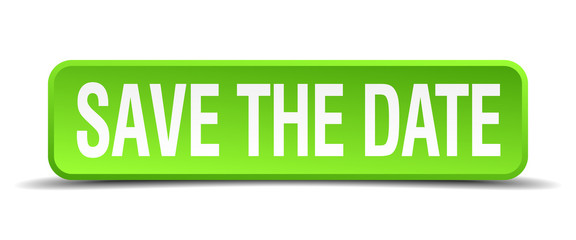 save the date green 3d realistic square isolated button