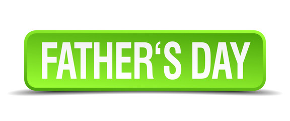 fathers day green 3d realistic square isolated button