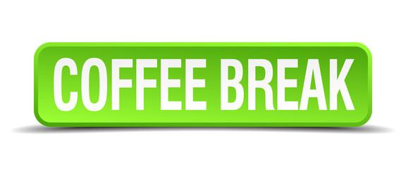 coffee break green 3d realistic square isolated button