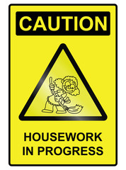 Housework Hazard Sign